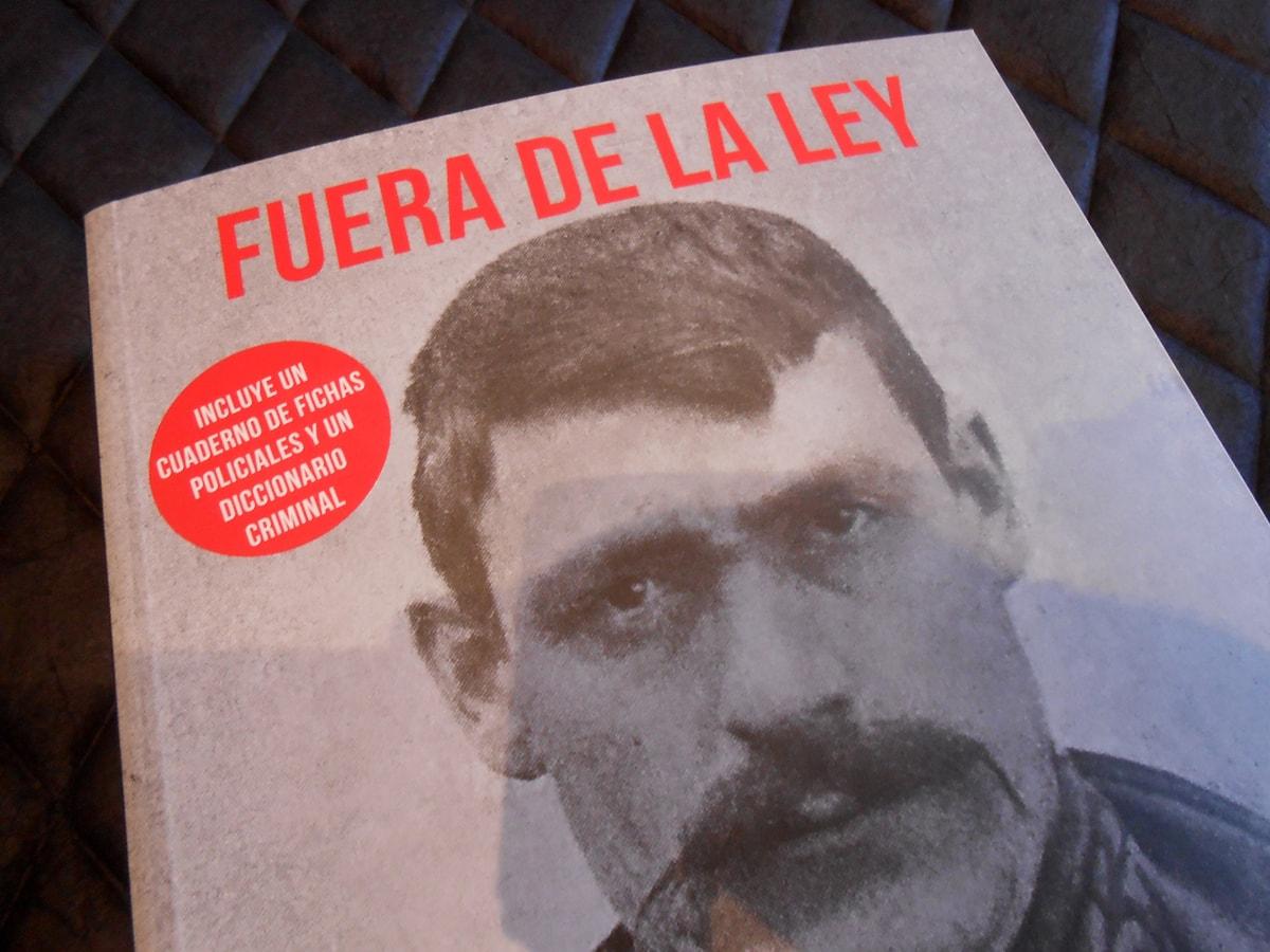 Play list FUERA DE LA LEY. Hampa, anarquistas, bandoleros y apaches. Los bajos fondos en España (1900-1923)
