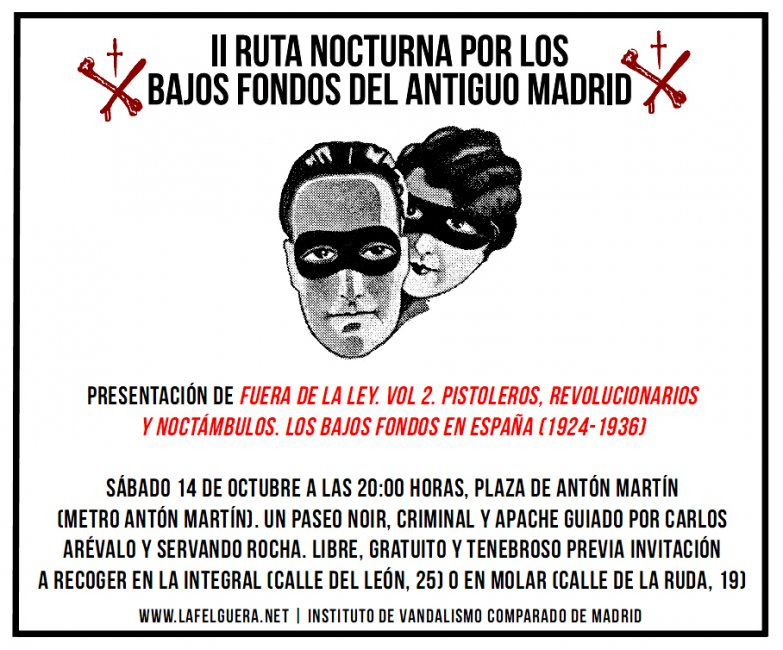 Presentaremos el segundo volumen de Fuera de la Ley con una ruta nocturna por los bajos fondos del antiguo Madrid