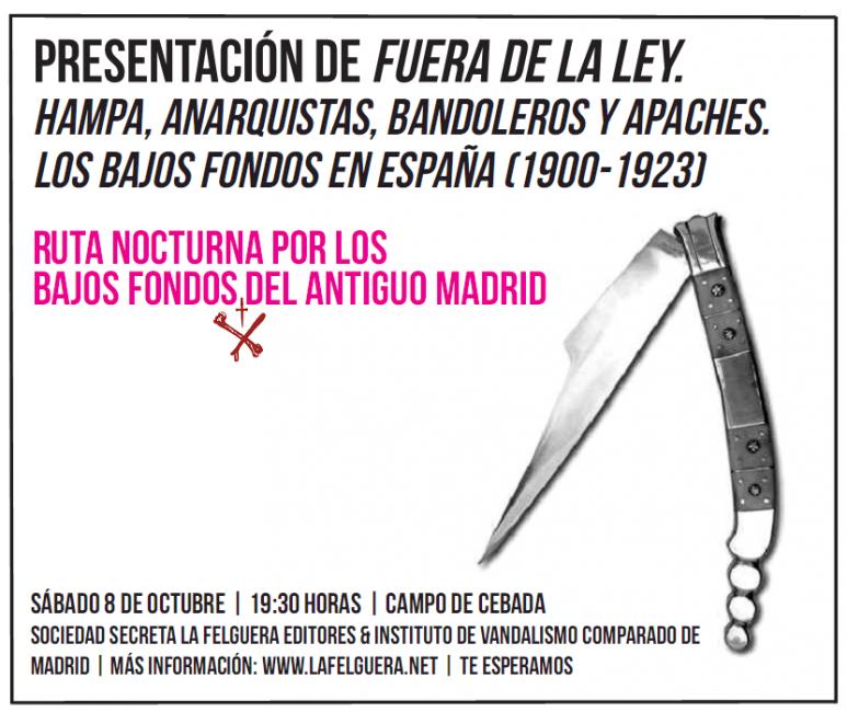 Presentaremos Fuera de la Ley con una ruta nocturna por los bajos fondos del antiguo Madrid