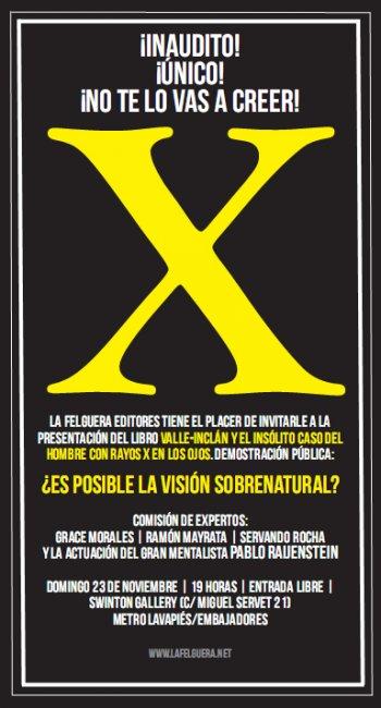 Presentación de Valle-Inclán y el insólito caso del hombre con rayos x en los ojos