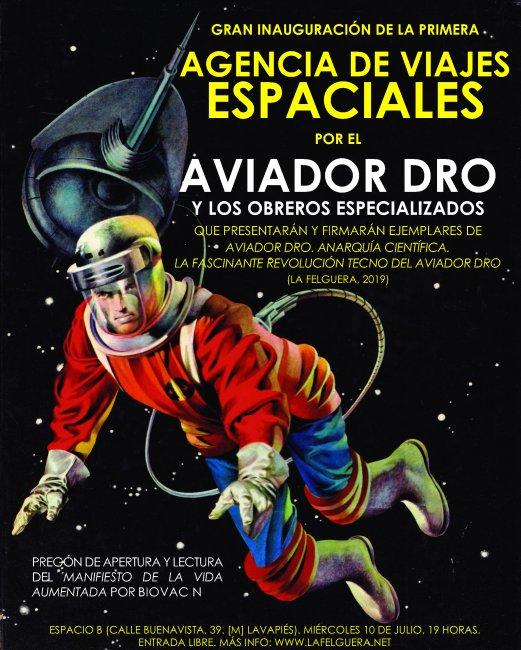 Inauguración de la primera Agencia de Viajes Espaciales por el Aviador Dro y los Obreros Especializados
