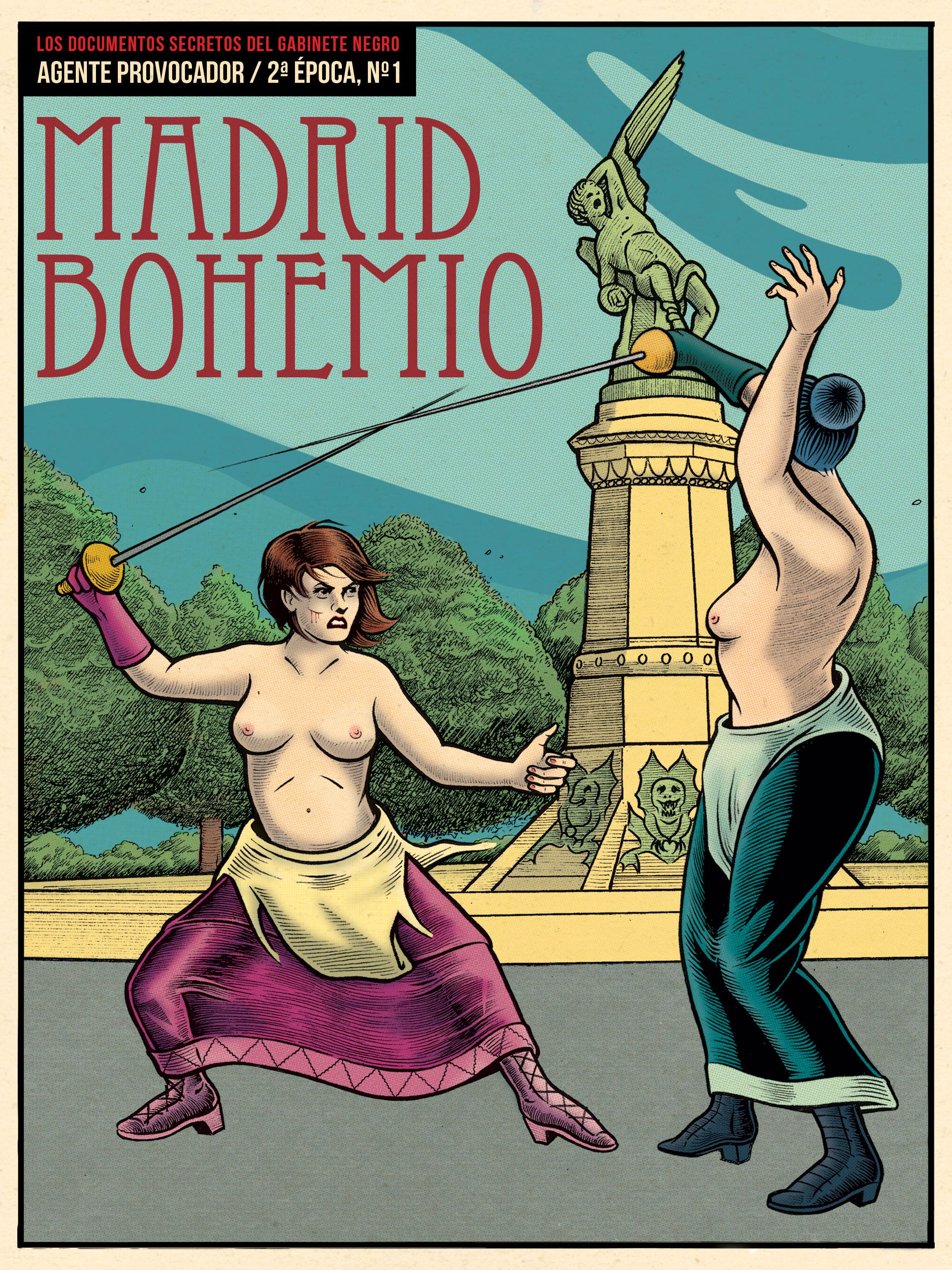MADRID BOHEMIO (AGENTE PROVOCADOR Nº1, 2ª ÉPOCA)
